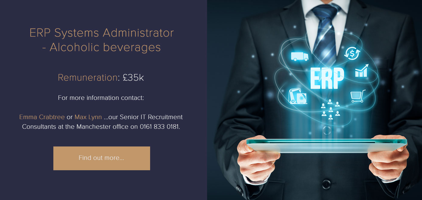 ERP Systems Administrator – Alcoholic beverages - £35k