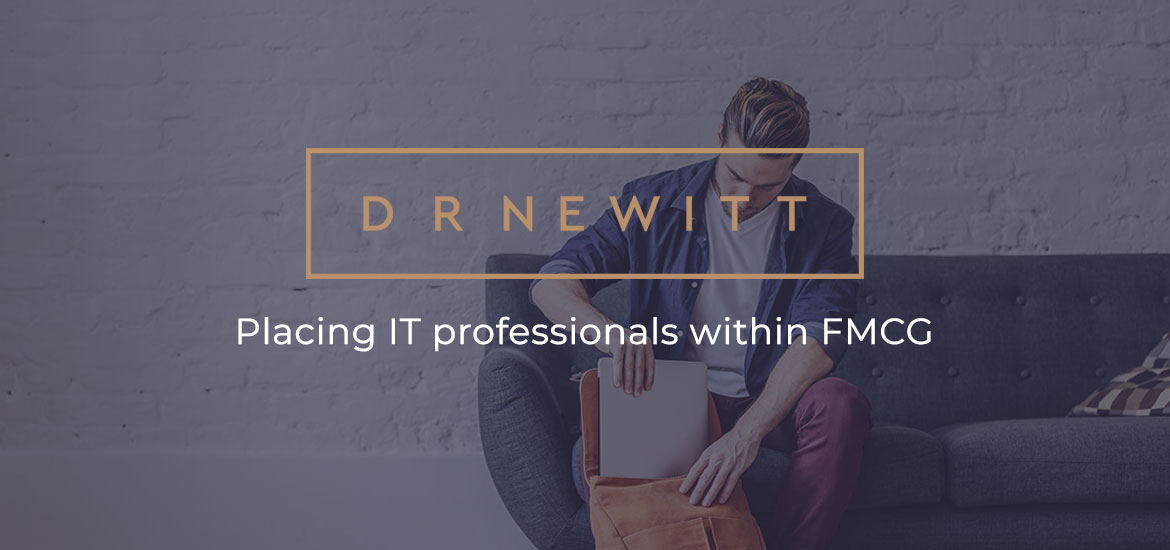D R Newitt – Placing IT professionals within FMCG
